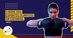 O nome dos esportes olímpicos em espanhol - Parte II
